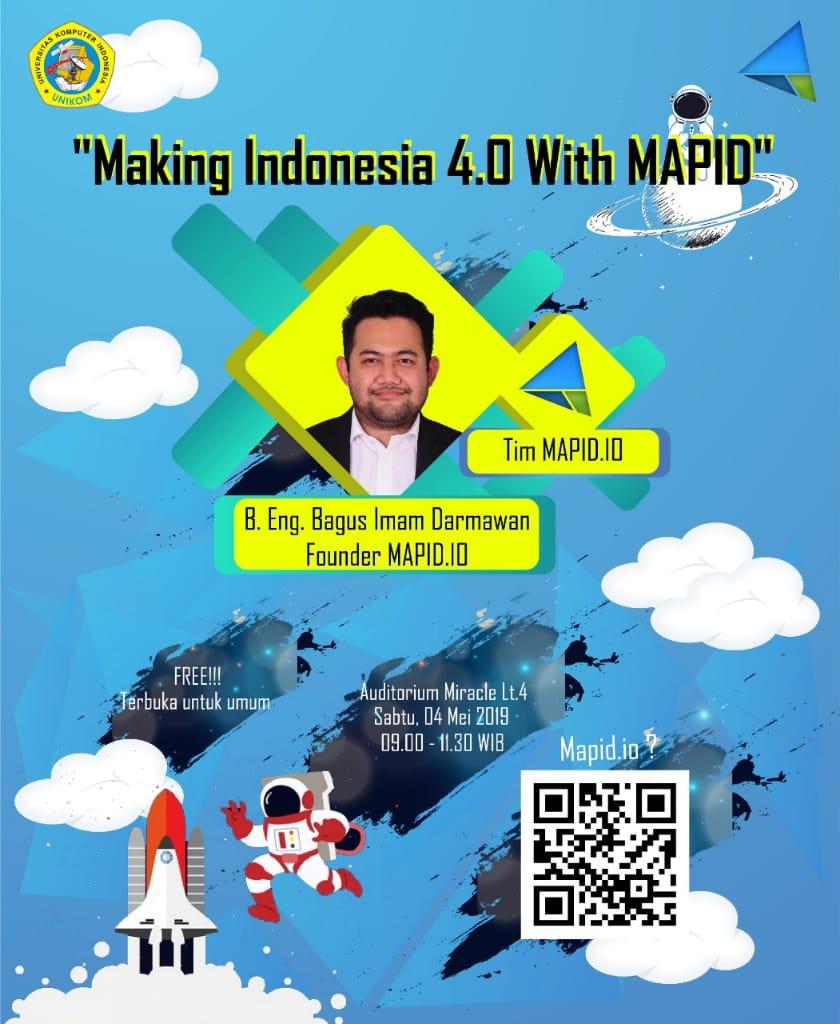 "Kuliah Umum ""Making Indonesia 4.0 with Mapid"""