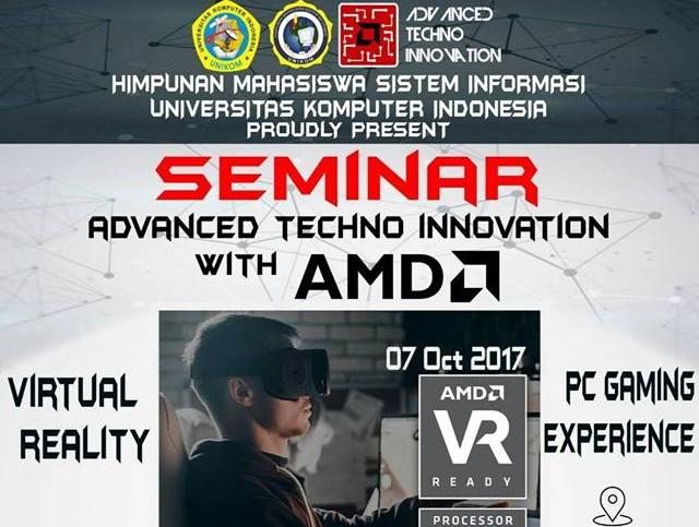 "Seminar ""Advanced Techno Innovation"" with Amd-Hima Sistem Informasi UNIKOM"